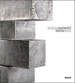 Andrea Salvetti. Terra terra. Ediz. illustrata