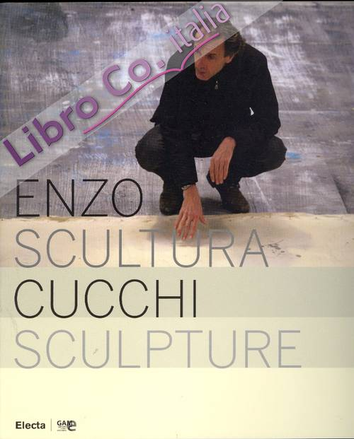 Enzo Cucchi. Scultura. Sculpture