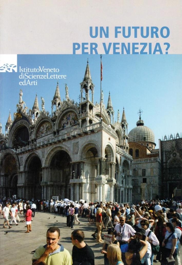 Un futuro per Venezia? Riflessioni a 40 anni dall'alluvione del 1966