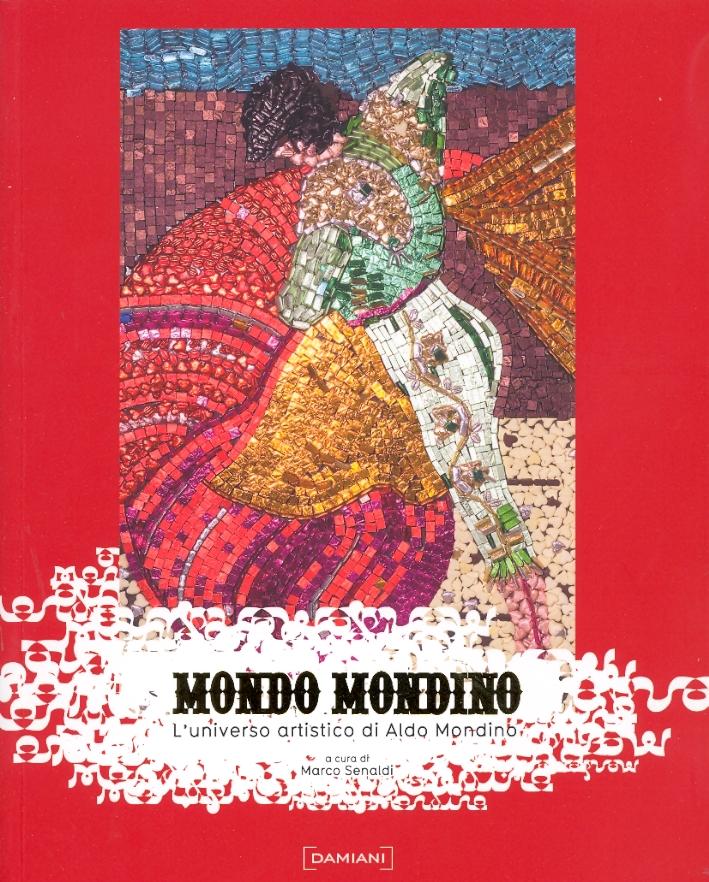 Mondo Mondino. L'universo artistico di Aldo Mondino