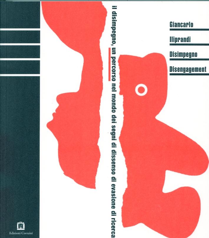 Giancarlo Iliprandi. Disimpegno. Disingagement
