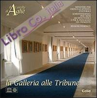 Il Castello di Agliè. La Galleria alle Tribune