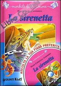 La sirenetta. Con CD Audio
