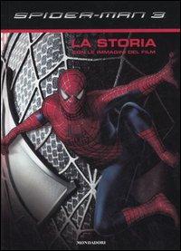 Spider-Man 3. La storia con le immagini del film. Ediz. illustrata