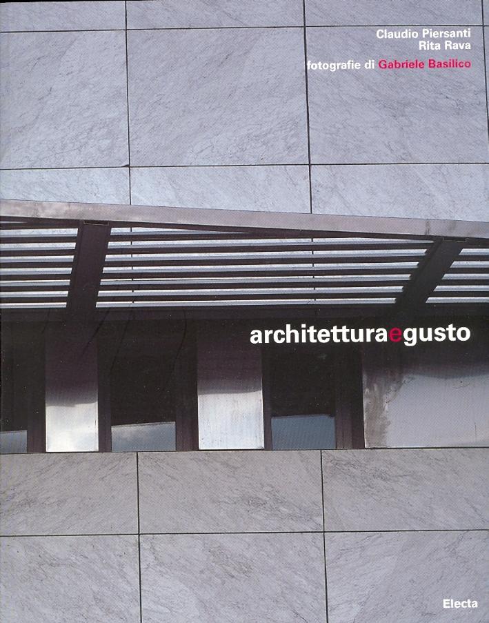Architettura e gusto. [Edizione italiana e inglese]