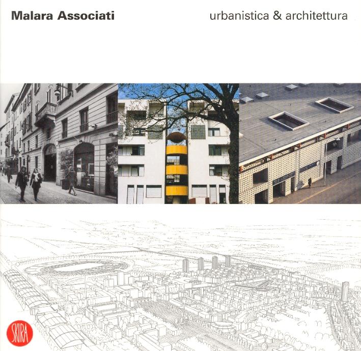 Malara Associati. Urbanistica & Architettura