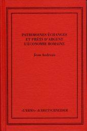 Patrimoines, échanges et prêts d'argent: l'économie romaine