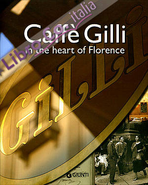 Caffè Gilli in the Heart of Florence