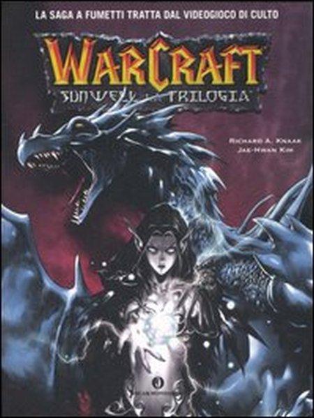 Sunwell la trilogia. Warcraft