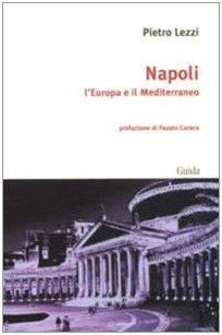 Napoli. L'Europa e il Mediterraneo
