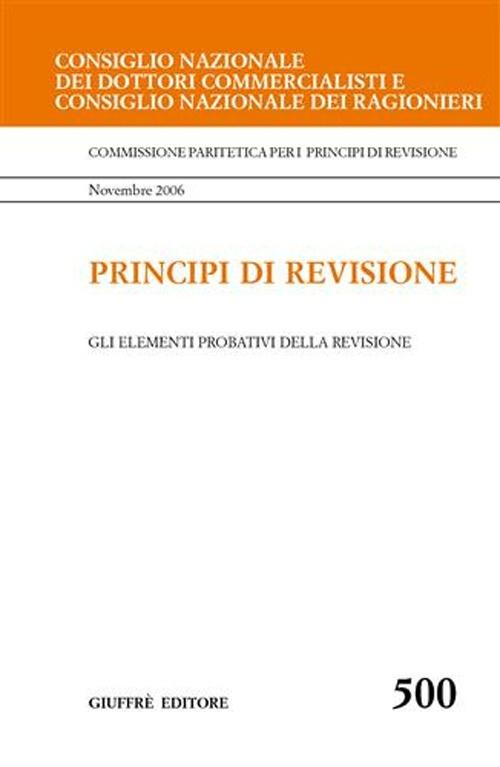 Principi di revisione. Documento 500. Gli elementi probativi della revisione
