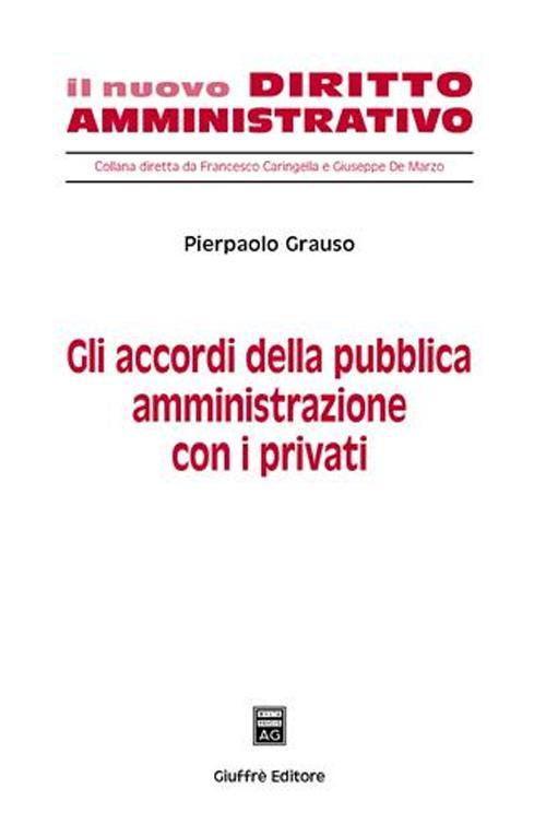 Gli accordi della pubblica amministrazione con i privati