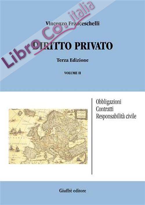 Diritto privato. Vol. 2: Obbligazioni, contratti, responsabilità civile