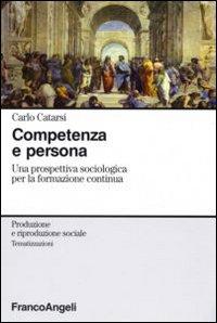Competenza e persona. Una prospettiva sociologica per la formazione continua