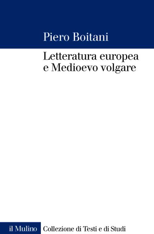 Letteratura europea e Medioevo volgare