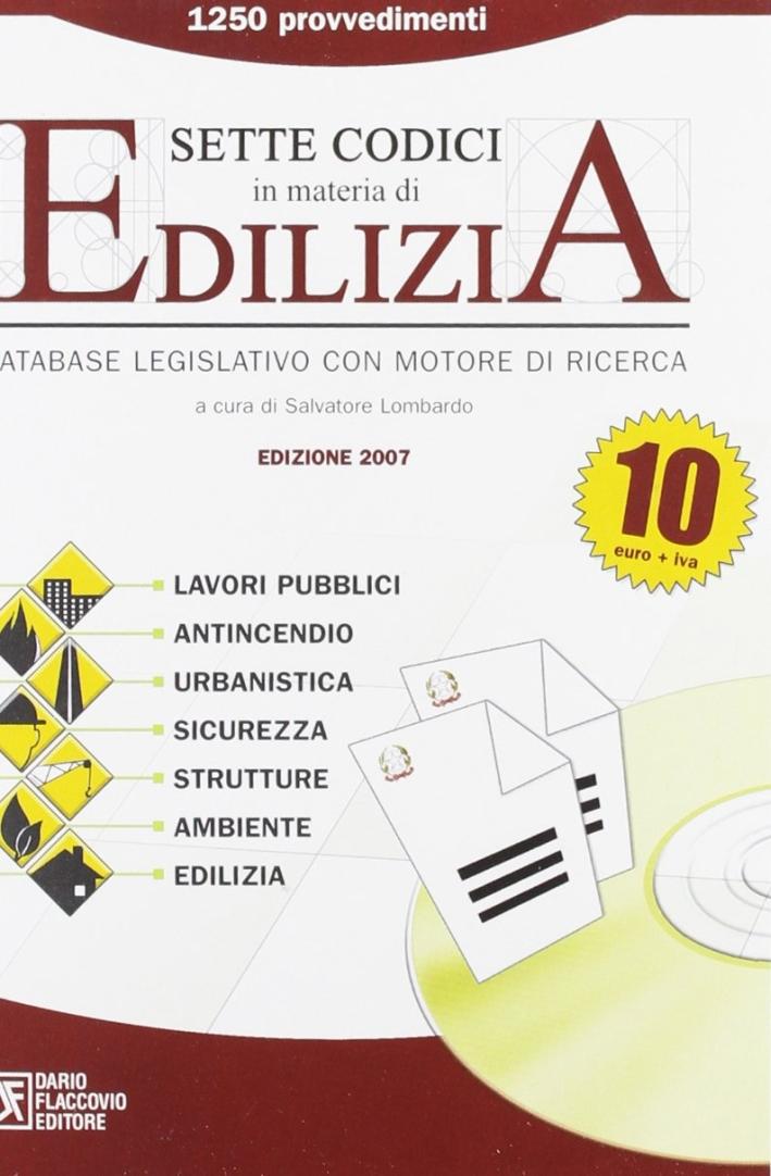 Sette codici in materia di edilizia. CD-ROM
