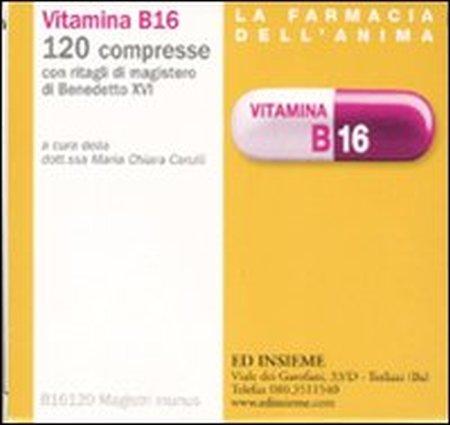 Vitamina B16. 120 compresse con ritagli di magistero di Benedetto XVI
