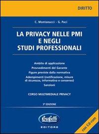 La privacy nelle PMI e negli studi professionali. Con CD-ROM