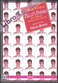 Ziggy's papers. David Bowie: lettere ai fan 1973-1975