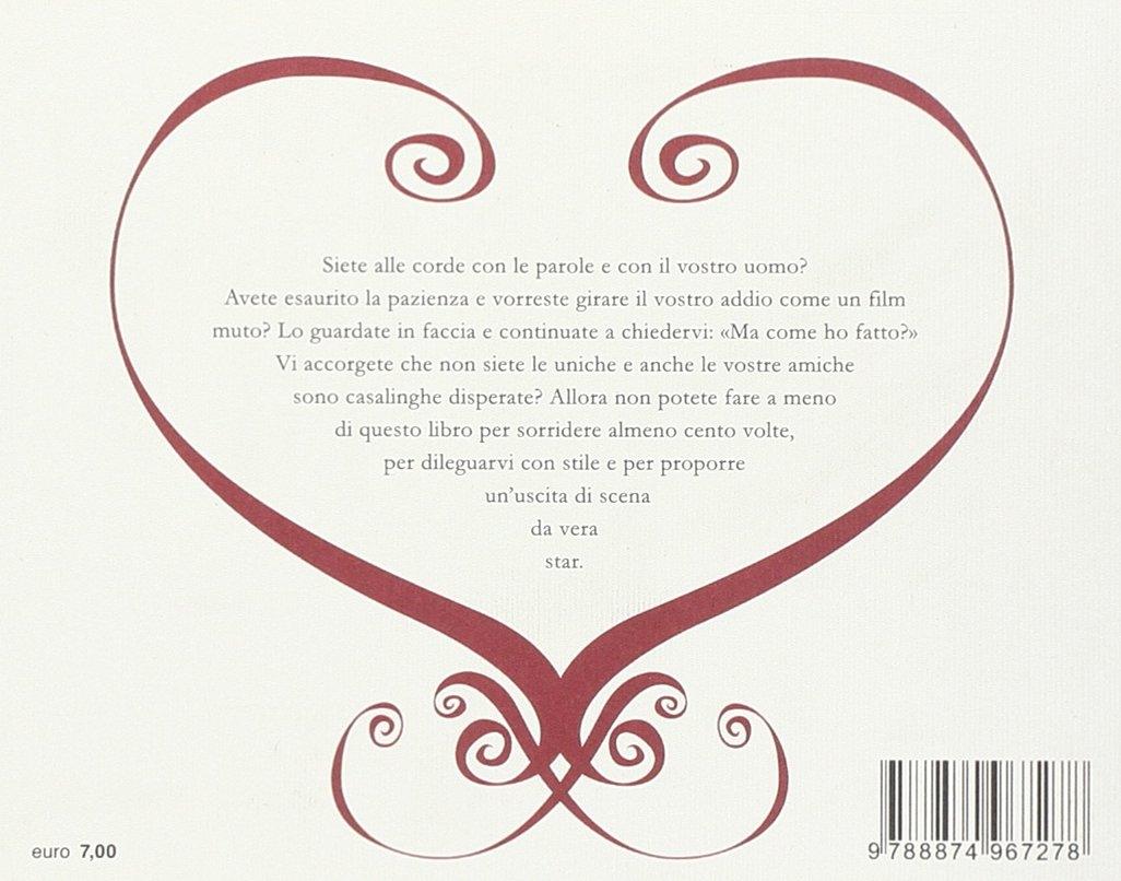 Ciao amore, ciao amore, ciao! Cento modi per dirgli
