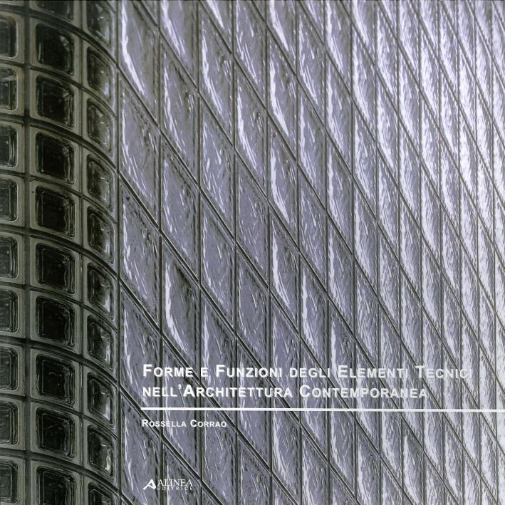Forme e Funzioni degli Elementi Tecnici nell'Architettura Contemporanea