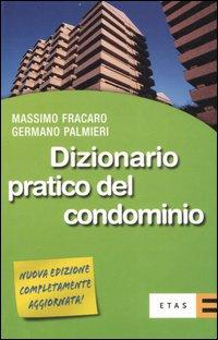 Dizionario pratico del condominio.