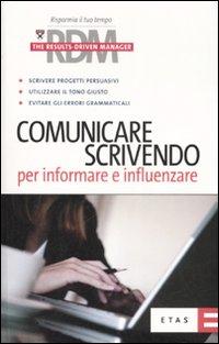 Comunicare scrivendo. Per informare e influenzare