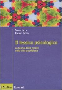 Il lessico psicologico. La teoria della mente nella vita quotidiana