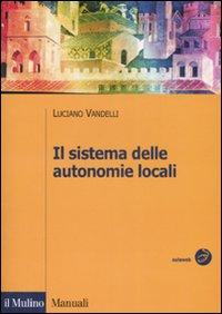 Il sistema delle autonomie locali.