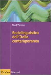 Sociolinguistica dell'Italia contemporanea.
