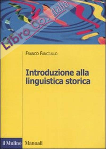 Introduzione alla linguistica storica.