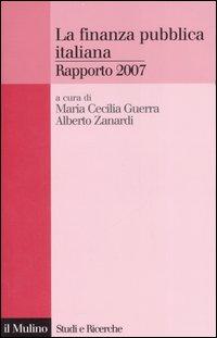 La finanza pubblica italiana. Rapporto 2007