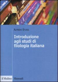 Introduzione agli studi di filologia italiana.