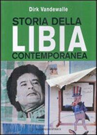 Storia della Libia contemporanea
