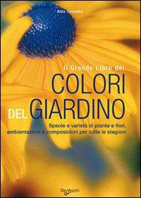 Il grande libro dei colori del giardino.