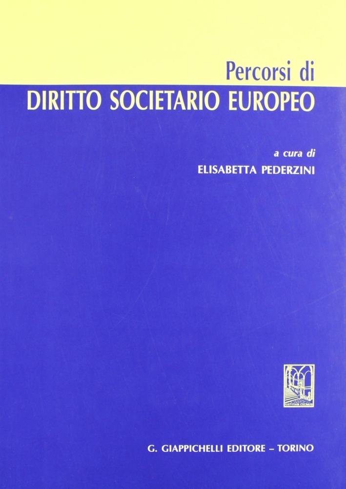 Percorsi di diritto societario europeo.