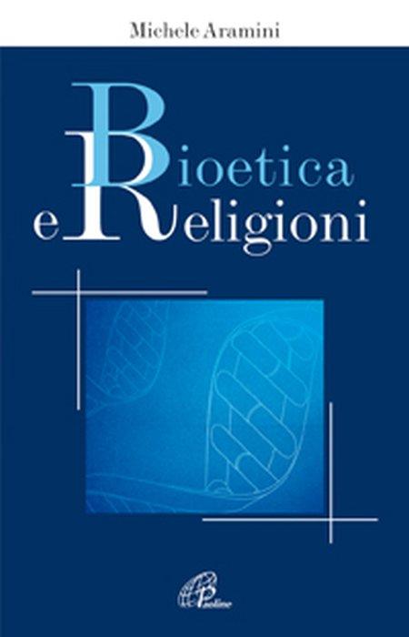 Bioetica e religioni
