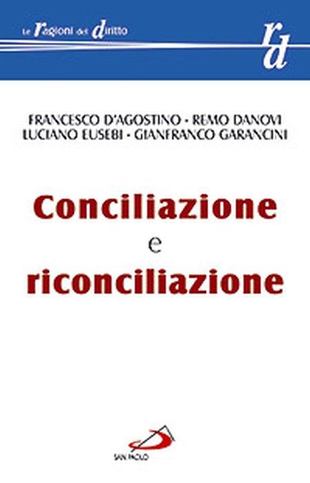 Conciliazione e riconciliazione.