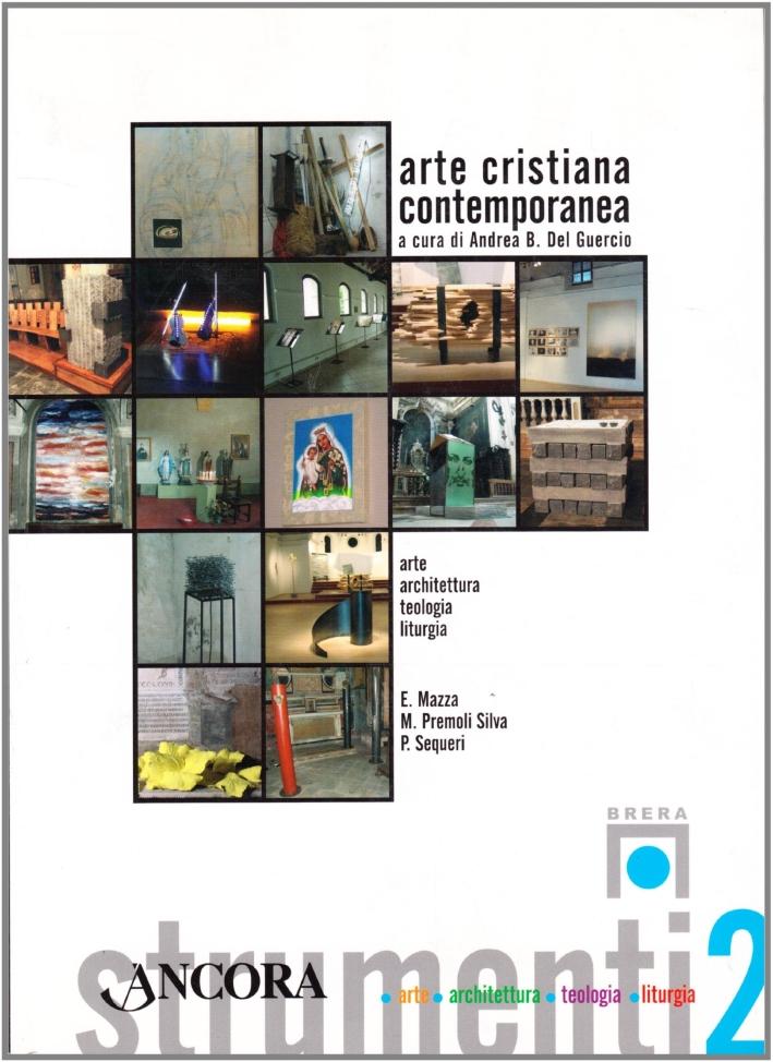 Arte cristiana contemporanea. Ediz. illustrata