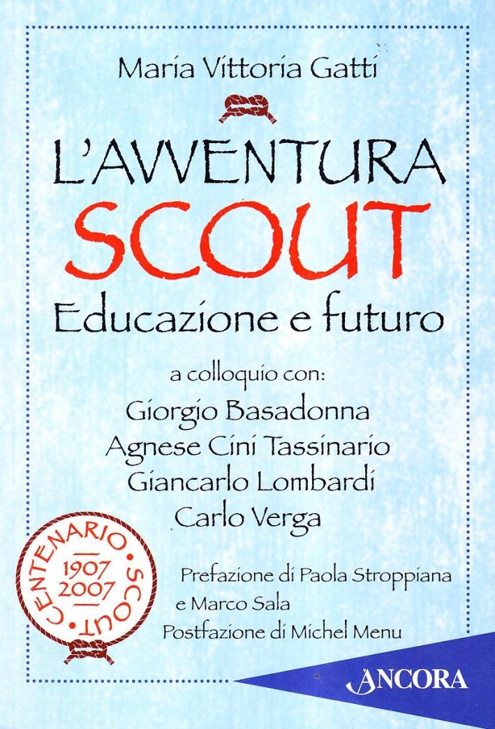 L'avventura scout. Educazione e futuro