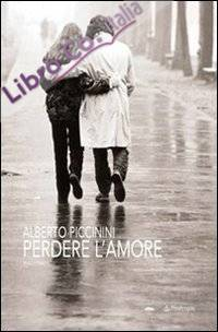 Perdere l'amore.