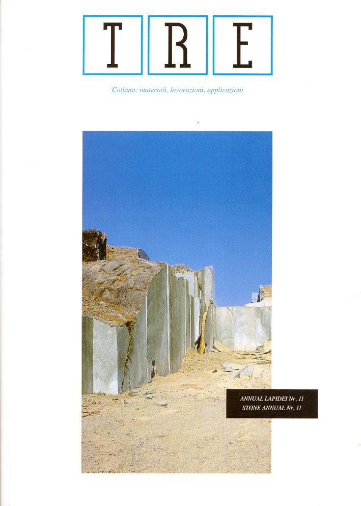 TRE. Annual Lapidei. Annual Stone. 11