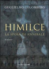 Himilce, la sposa di Annibale.
