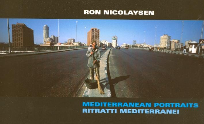 Ron Nicolaysen. Mediterranean Portraits. Ritratti Mediterranei