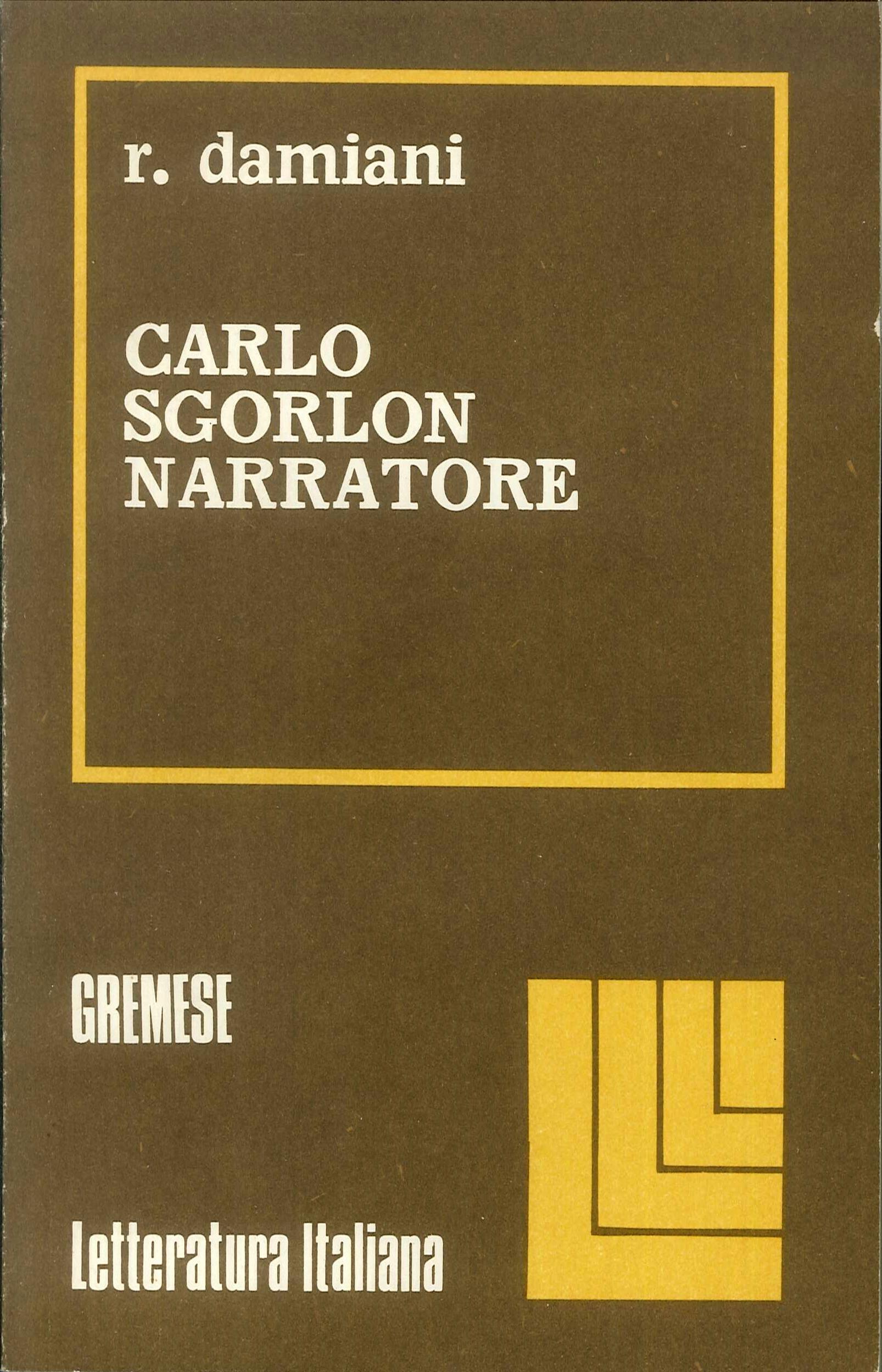 Carlo Sgorlon narratore