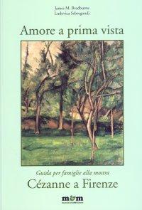 Amore a prima vista. Guida per famiglie alla mostra Cézanne a Firenze