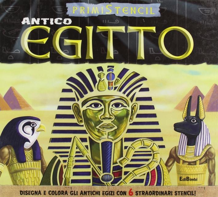 Antico Egitto. Ediz. illustrata