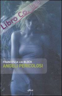 Angeli pericolosi