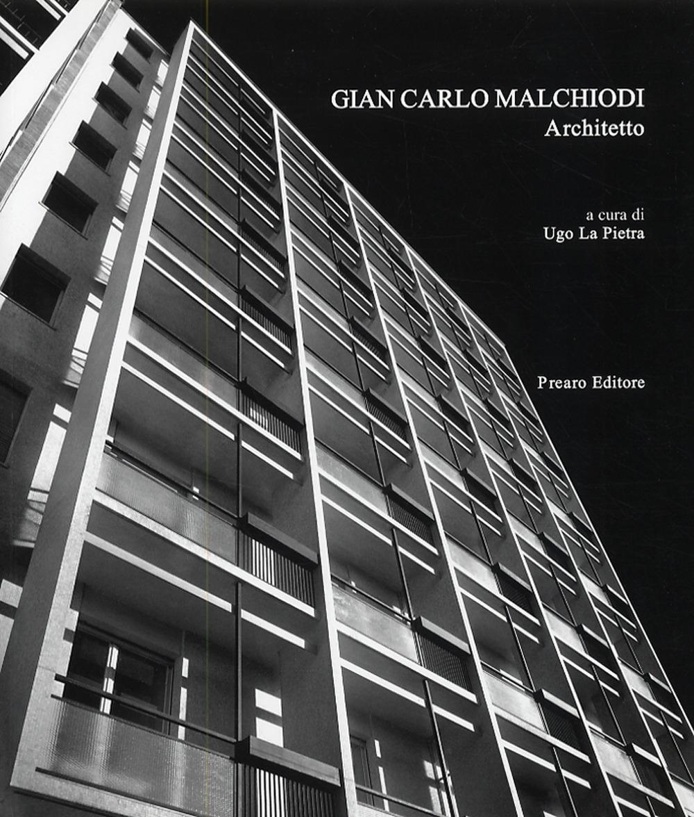 Gian Carlo Malchiodi. Architetto