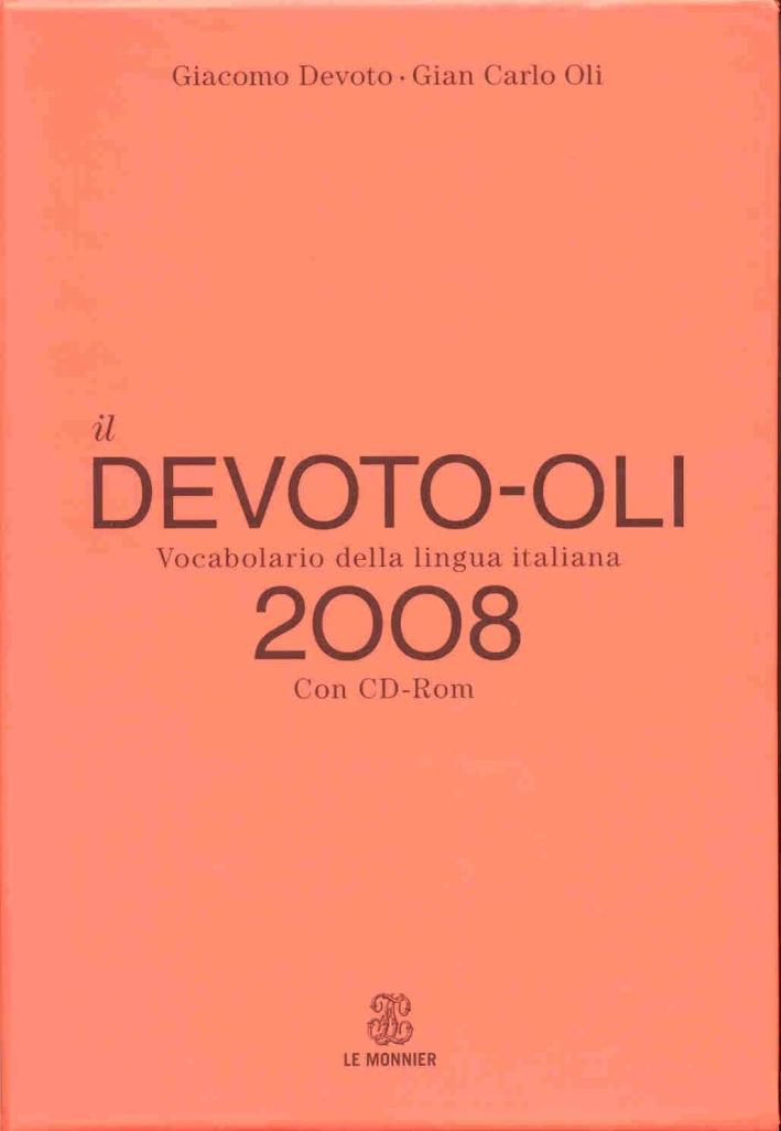 Il Devoto-Oli. Vocabolario della lingua italiana 2008. Con CD-ROM